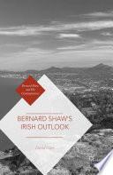 Bernard Shaw   s Irish Outlook