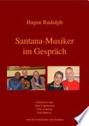 Santana Musiker im Gespr  ch