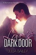 Love's Dark Door
