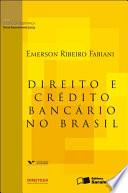 DIREITO E CRÉDITO BANCÁRIO NO BRASIL