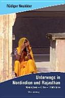 Unterwegs in Nordindien und Rajasthan