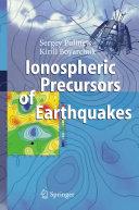 Ionospheric Precursors of Earthquakes