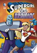 DC Super Heroes  Supergirl vs  Brainiac