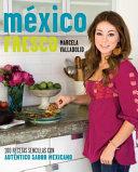 Mexico fresco  Fresh Mexico