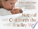 Natural Childbirth the Bradley Way