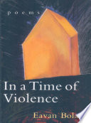 In a Time of Violence  Poems
