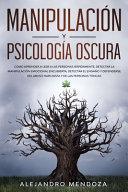 Manipulaci N Y Psicolog A Oscura
