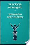 Practical Techniques For Enhancing Self Esteem