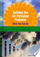 an analysis of the topic of air pollution issue A new study led by the university of washington shows why winter air pollution levels have remained high, despite overall lower levels of harmful emissions from power plants and vehicles.