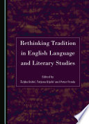 Rethinking Tradition in English Language and Literary Studies