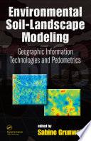 Environmental Soil Landscape Modeling