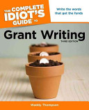 The Complete Idiot s Guide to Grant Writing