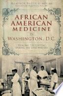 African American Medicine in Washington  D C  Book PDF