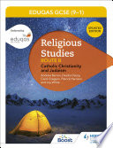 WJEC Eduqas GCSE  9 1  Religious Studies Route B  Catholic Christianity and Judaism