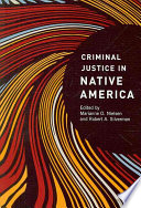 native americans and the criminal justice Policy insights brief rates of violence against native women • american indians against american indian and alaska native women and the criminal justice.