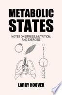 Metabolic States