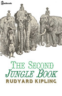 The Second Jungle Book  1895  By  Rudyard Kipling