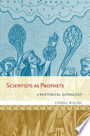 Scientists as Prophets