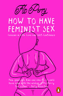 How to Have Feminist Sex Book PDF
