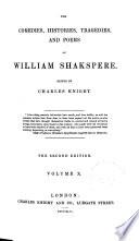 The Comedies  Histories  Tragedies  and Poems of William Shakspere  Macbeth  Coriolanus  Julius Caesar