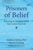 Prisoners of Belief