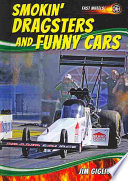 Smokin  Dragsters and Funny Cars