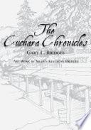 The Cuchara Chronicles
