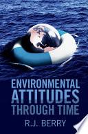 Environmental Attitudes Through Time