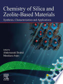 Chemistry Of Silica And Zeolite Based Materials