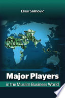 Major Players in the Muslim Business World