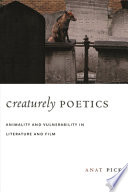 Creaturely Poetics : is beautiful because vulnerability is a...