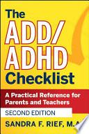 The ADD   ADHD Checklist