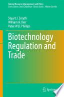 Biotechnology Regulation and Trade