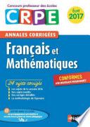 Ebook - Annales CRPE 2017 : Français Mathématiques