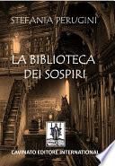 La biblioteca dei sospiri