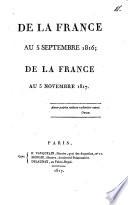 De la France au 5 sept. 1816; de la France au 5 nov. 1817