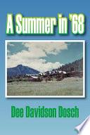 A Summer in  68 Book PDF