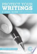 Protect Your Writings : writing your first book, protect...