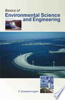 Basics of Environmental Science and Engineering