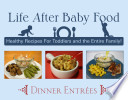 Life After Baby Food