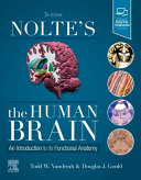 Nolte's the Human Brain: An Introduction to Its Functional Anatomy