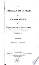 The American Register  Or  Summary Review of History  Politics  and Literature