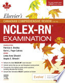 Elsevier S Canadian Comprehensive Review For The Nclex Rn Examination E Book