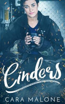 Cinders: A Contemporary Cinderella Lesbian Romance Book Cover
