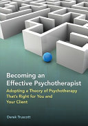 Becoming an Effective Psychotherapist