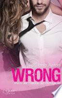 Wrong  Wenn der Falsche der Richtige ist