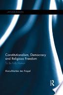 Constitutionalism  Democracy and Religious Freedom