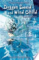 Dragon Sword and Wind Child Book PDF