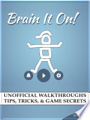 Brain it On  Unofficial Walkthroughs Tips  Tricks    Game Secrets