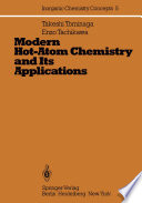 Modern Hot Atom Chemistry And Its Applications book